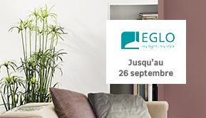 Eglo - Jusqu'au 26 septembre