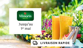 Vilmorin - Jusqu'au 1er mai - LIVRAISON RAPIDE